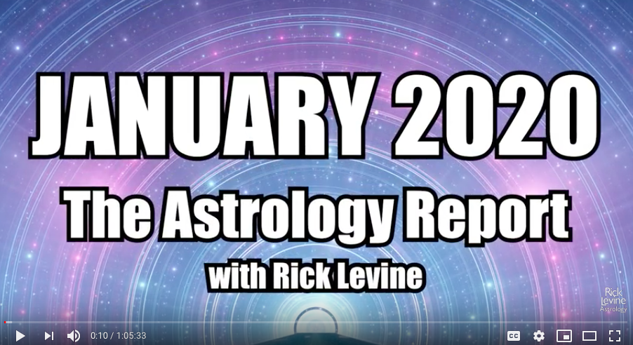 ASTROLOGER RICK LEVINE ON THE CAPRICORN INTENSITY IN JANUARY 2020